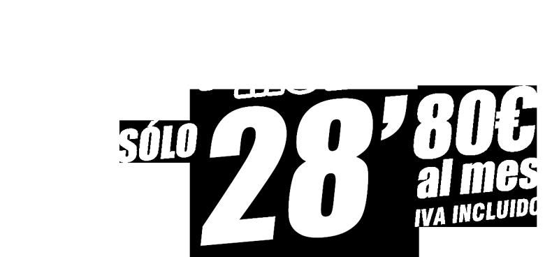 FIBRA + MÓVIL + TV POR SÓLO 28,80€